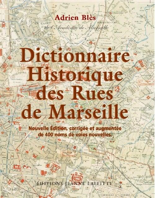 dictionnaire historique des rues de marseille